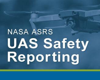 NASA ASRS UAS Safety Reporting
